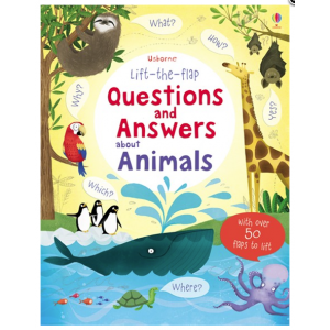Lift the Flap Questions and Answers about Animals