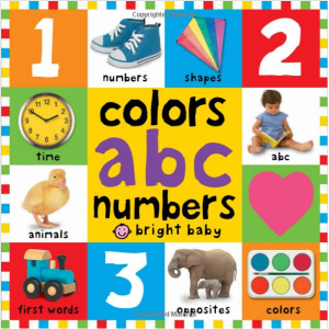Bright Baby colors, abc, & numbers first words (First 100)