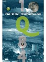 1Q84 เล่ม 1, เล่ม 2, เล่ม 3 1Q84 Book 1, Book 2, Book 3 / ฮารูกิ มูราคามิ Haruki Murakami / หลายคนแปล