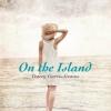 เกาะรักสองหัวใจ (On the Island) [mr01]