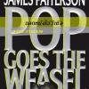 ถลกหนังไอ้วีเซิล (Pop Goes the Weasel) (Alex Cross #5)