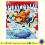 Caryl Hart : Plunge Into The Pirate Pool นิทานปกอ่อน จากผู้แต่งเรื่อง How to grow the dinosour