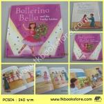 Princess and Angle Stories : Ballerina Bella and the Lucky Locket นักบัลเล่ย์เบลลาและล๊อกเกตโชคดี