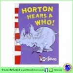 Dr. Seuss : Horton Hears A Who! หนังสือนิทาน ดร.ซูสส์ ปกอ่อนเล่มกลาง
