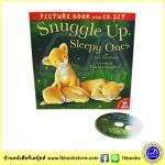 Snuggle Up, Sleepy Ones - Picture Book ad CD Set หนังสือนิทานพร้อมซีดีประกอบ มากอดกันนะหนูน้อย