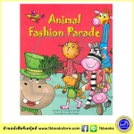 Christine Barrett : Animal Fashion Parade : นิทานภาพ ปกอ่อน เกี่ยวกับ พาเรดของสัตว์ต่างๆ สีสันสดใส