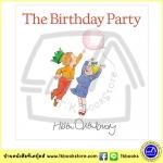 Helen Oxenbury : The Birthday Party หนังสือภาพปกแข็ง งานเลี้ยงวันเกิด (We're going on a bear hunt)