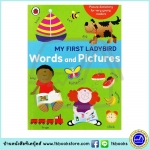 Picture Dictionary for young readers : My First Ladybird Words And Pictures พจนานุกรมภาพสำหรับเด็ก เลดี้เบิร์ด