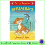 Orion Early Reader : Shumba's Big Adventure หนังสือเรื่องสั้นฝึกทักษะการอ่านขั้นต้น : การผจญภัยของชุมบา