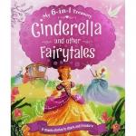 My 6 in 1 Treasury : Cinderella And Other Fairy Tales รวมนิทานคลาสสิก 6 เรื่อง ซินเดอเรลล่า และเรื่องอื่นๆ