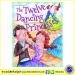 The Twelve Dancing Princess and other Princess Stories : 12 เจ้าหญิงเต้นรำ และเรื่องราวเจ้าหญิง 4 เรื่องในเล่มเดียว