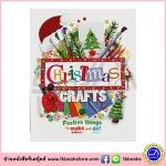 Art Smart : Christmas Crafts หนังสือ รวมไอเดียการประดิษฐ์ ตกแต่ง ธีม คริสมาส