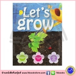 Let's Grow : Step by Step Gardening Projects หนังสือโปรเจค เกี่ยวกับ การปลูกต้นไม้