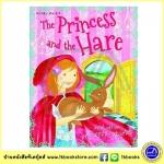 The Princess and the Hare and other Princess Stories : เจ้าหญิงกับกระต่ายป่าและเรื่องราวเจ้าหญิง 4 เรื่องในเล่มเดียว