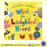 Julia Donaldson & Lydia Monks : What the Ladybird Heard นิทานของจูเลีย ผู้แต่ง The Gruffalo
