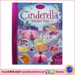 Cinderella Sticker Fun : หนังสือนิทานคลาสสิก ซินเดอเรลลา หนังสือกิจกรรมพร้อมสติกเกอร์