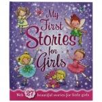 My First Stories For Girls : รวมนิทานสำหรับเด็กหญิง 27 เรื่อง ปกแข็ง