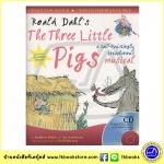 Roald Dahl : The Three Little Pigs - A Tail Twistingly Treacherous Musical ละครเพลงลูกหมูสามตัว