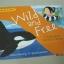 Franklin Watts WonderWise Informative Book : Wild and Free หนังสือชุดมหัศจรรย์ความรู้ thumbnail 2