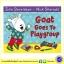 Julia Donaldson & Nick Sharratt : Goat Goes To Playgroup นิทานของจูเลีย ผู้แต่งเรื่อง The Gruffalo thumbnail 1