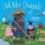 Old Mac Donald had a farm : นิทานปกอ่อนเล่มโต คุณลุงแมคโดนัลมีฟาร์ม นิทานเพลง thumbnail 1