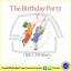Helen Oxenbury : The Birthday Party หนังสือภาพปกแข็ง งานเลี้ยงวันเกิด (We're going on a bear hunt) thumbnail 1