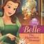 Disney Princess Chapter Book : Belle : Beauty and the Beast เจ้าหญิงดิสนีย์ เบลล่า โฉมงามกับเจ้าชายอสูร thumbnail 2