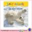 Baby Board Book : Baby Animals in the Snow บอร์ดบุ๊คส์ปกบุนิ่ม รูปภาพ ลูกสัตว์ในหิมะ thumbnail 1