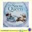 Hans Christian Anderson : The Snow Queen นิทานคลาสสิก ราชินีหิมะ โครงเรื่อง Frozen thumbnail 1