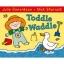 Julia Donaldson & Nick Sharratt: Toddle Waddle นิทานของจูเลีย ผู้แต่งเรื่อง The Gruffalo thumbnail 2