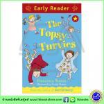 Orion Early Reader : The Topsy Turvies หนังสือเรื่องสั้นฝึกทักษะการอ่านขั้นต้น : ครอบครัวทอปซี่เทอร์วี่