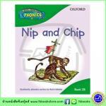 Read Write Inc. Phonics : 2B Nip and Chip , Oxford Reading by Ruth Miskin หนังสือโฟนิกส์ สอนการออกเสียง ออกซ์ฟอร์ด