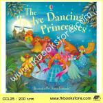 The Usborne Picture Book : The Twelve Dancing Princesses นิทานภาพ 12 เจ้าหญิงเต้นรำ