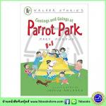Walker Stories : Comming and Going at Parrot Part หนังสือเรื่องสั้นของวอร์คเกอร์ : มาและไปที่สวนนกแก้ว