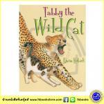 Dana Kubick : Tabby the Wild Cat แทบบี้แมวป่า หนังสือเด็กภาษาอังกฤษ นิทานภาพ ปกอ่อน