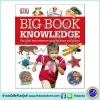 DK Reference : Big Book of Knowledge : Look Read Learn หนังสือชุดรวมความรู้