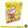 What's The Time, Mr Wolf ? by Amanda Enright หนังสือนิทาน กี่โมงแล้วจ๊ะคุณหมาป่าซุปเปอร์ฮีโร่