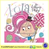 Lola the Lollipop Fairy : โลลานางฟ้าอมยิ้ม