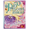 Miles Kelly : 50 Princess Stories - Tales of magic love and adventure รวมนิทานเจ้าหญิง 50 เรื่อง