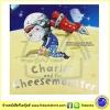 Charlie and the Cheese Monster by Justin Birch นิทานก่อนนอนปกแข็ง ชาร์ลีกับตัวประหลาดชีส การผจญภัยในอวกาศ