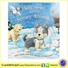 Touch and Feel Book : Say Hello To The Snowy Animals : Ian Whybrow & Ed Eaves หนังสือผิวสัมผัส สัตว์ขั้วโลก