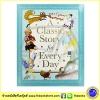 A Classic Story For Every Day : รวมนิทานคลาสสิกอมตะ 7 เรื่อง โดยนักเขียนที่มีชื่อเสียง Shirley Hughes, Quentin Blake