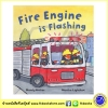Busy Wheels : Fire Engine is Flashing : Mandy Archer & Martha Lightfoot นิทานภาพ รถดับเพลิง