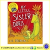 Liz Pichon : My Little Sister Doris : Roald Dahl Funny Prize ซีรีย์นิทานของลิซ ผู้แต่ง Tom Gates