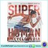 DK : SuperHuman Encyclopedia หนังสือความรู้เกี่ยวกับความมหัศจรรย์ของร่างกายมนุษย์ ดีเค