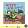 Busy Wheels : Digger to the Rescue : Mandy Archer & Martha Lightfoot นิทานภาพ รถขุด