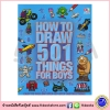 How To Draw 501 Things For Boys : Learn how to draw many characters! มาวาดรูปกันเถอะหนุ่มน้อย