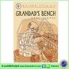 Walker Stories : Grandad's Bench หนังสือเรื่องสั้นของวอร์คเกอร์ : ม้านั่งของคุณตา