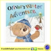 Oliver's Winter Adventure : Clare Fennell & Sarah Phillips นิทานภาพ Make Believe Ideas