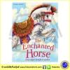 The Enchanted Horse and Other Stories นิทานเวทย์มนต์ 4 เรื่องในเล่มเดียว หนังสือเด็กภาษาอังกฤษ